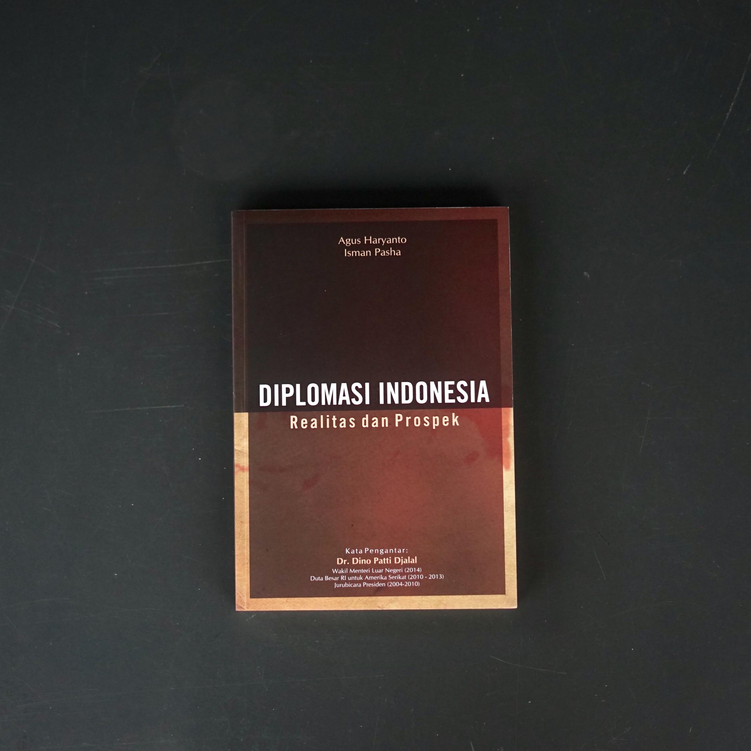 Diplomasi Indonesia: Realitas dan Prospek