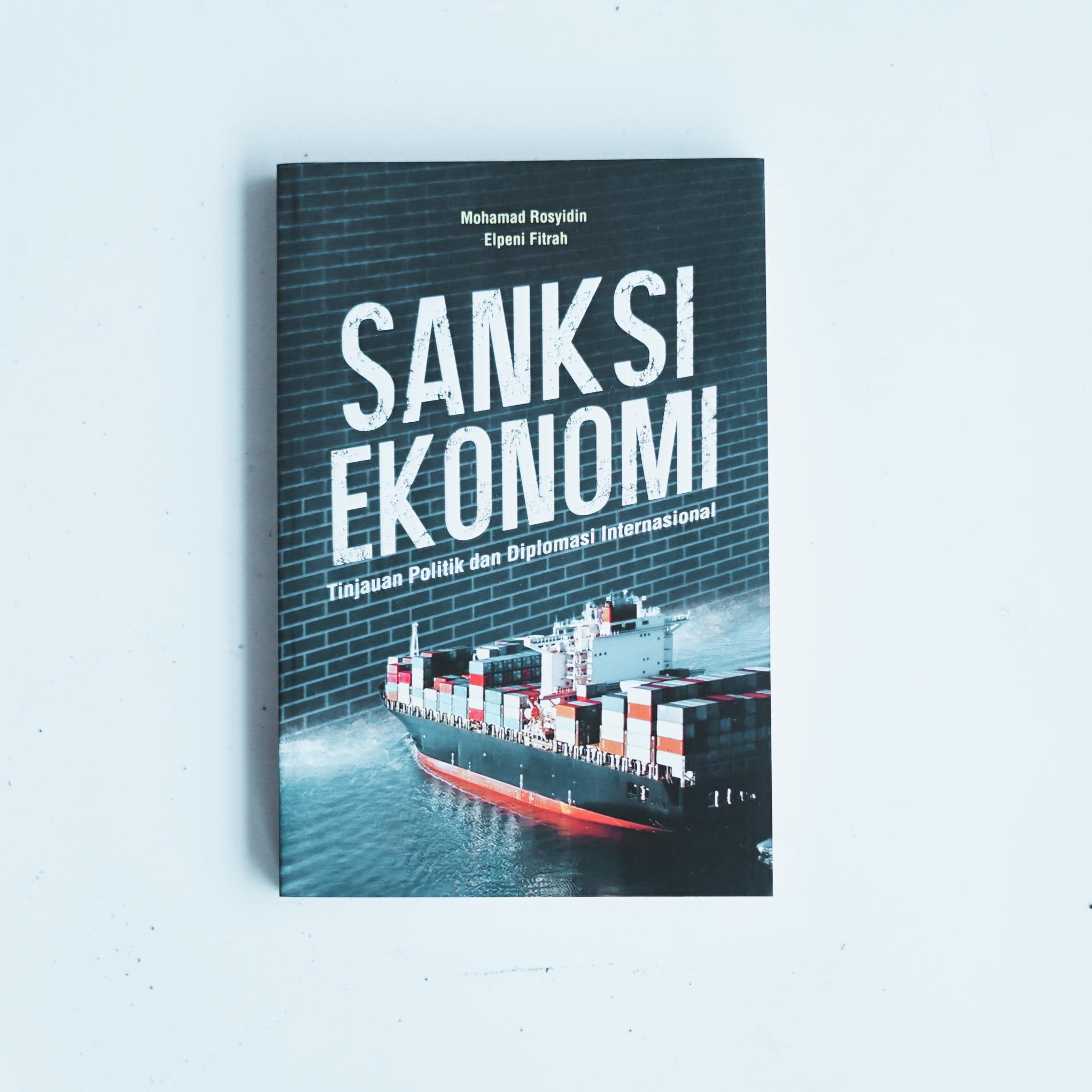 Sanksi Ekonomi: Tinjauan Politik dan Diplomasi Internasional